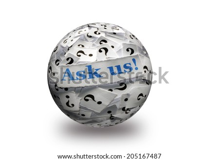 ask us question marks , white papers on  3d sphere -hard light - stock photo