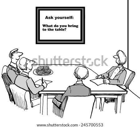 Ask yourself:  What do you bring to the table? - stock photo