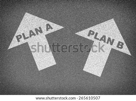 Asphalt road texture with two arrows. Labels plan A and plan B. Business concept - stock photo