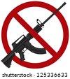 Assault Rifle AR 15 Gun Ban Symbol Isolated on White Background Illustration Raster Vector - stock photo
