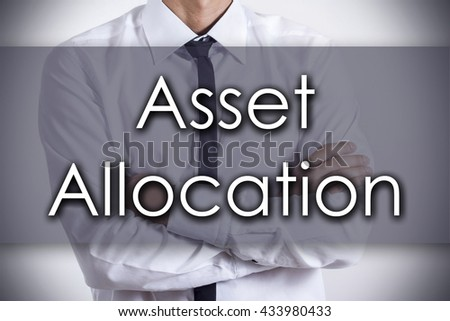Asset Allocation - Closeup of a young businessman with text - business concept - horizontal image - stock photo