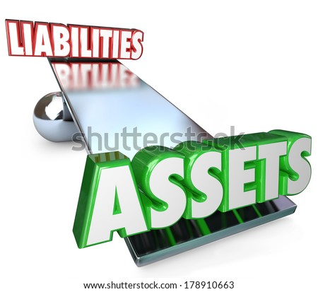 Assets Vs Liabilities Balance Determining Net Worth Money Wealth - stock photo