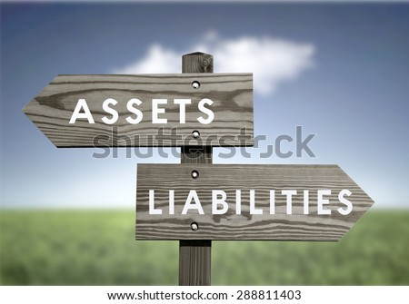 Assets Vs Liabilities Net Worth Financial Value  - stock photo