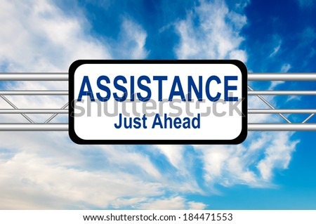 Assistance Just Ahead Road Sign  - stock photo