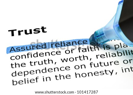 Assured reliance highlighted in blue, under the heading Trust - stock photo