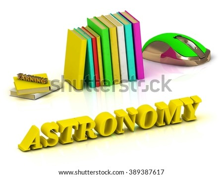 ASTRONOMY inscription bright volume letter and textbooks and computer mouse on white background - stock photo