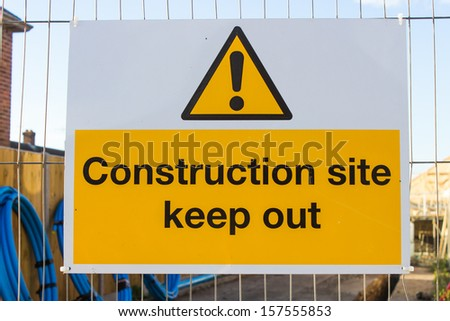 At the entrance to a construction site, a Keep - stock photo
