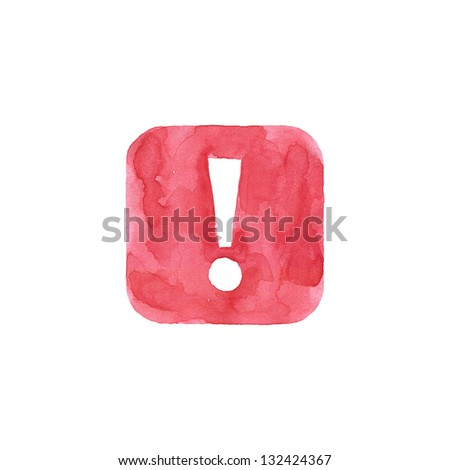 Attention icon red button with exclamation mark sign. Isolated rounded square shape on white background created in watercolor handmade technique. Colored web design element UI user interface - stock photo