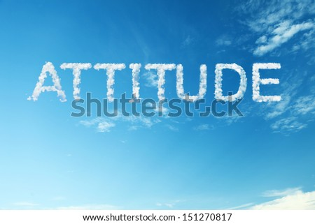 Attitude a cloud words on sky - stock photo