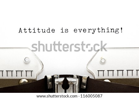 Attitude is Everything printed on an old typewriter - stock photo