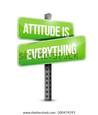 attitude is everything street sign concept illustration design icon - stock photo