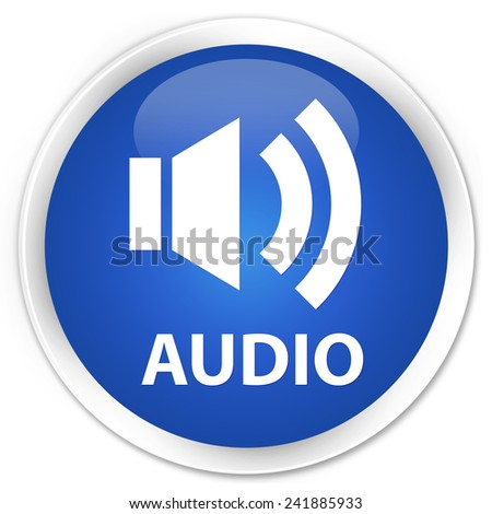 Audio blue glossy round button - stock photo