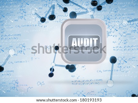 Audit banner on abstract screen against notes of biotechnology and genes - stock photo