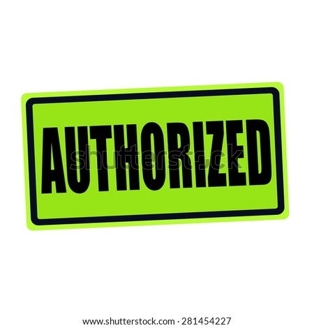 AUTHORIZED black stamp text on green - stock photo