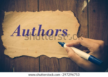 authors word write by Businessman.  - stock photo