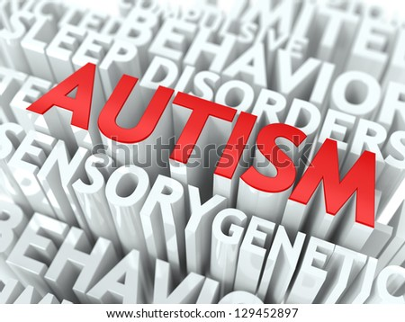 Autism Concept. The Word of Red Color Located over Text of White Color. - stock photo