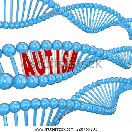 Autism 3d word in dna strand genes for hereditary cause of the learning disorder or brain condition - stock photo