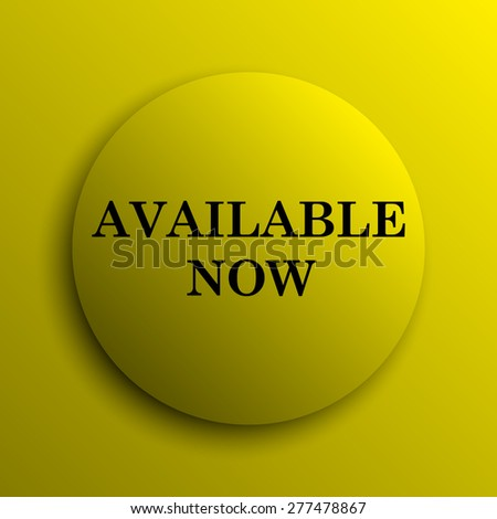 Available now icon. Yellow internet button.  - stock photo
