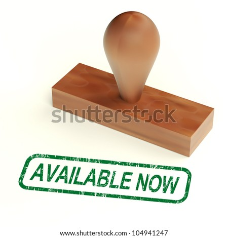 Available Now Rubber Stamp Showing In Stock Today - stock photo