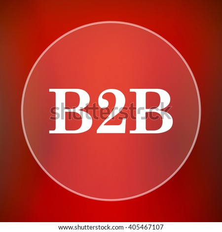 B2B icon. Internet button on red background. - stock photo