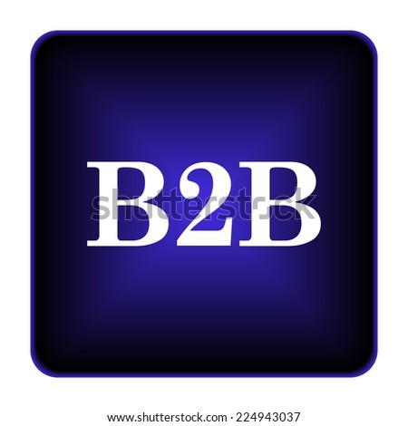 B2B icon. Internet button on white background.  - stock photo