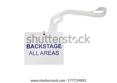 Bachstage pass with the addition All Areas isolated on white background - stock photo