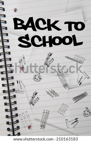 Back to school message against digitally generated notepad with lined paper - stock photo