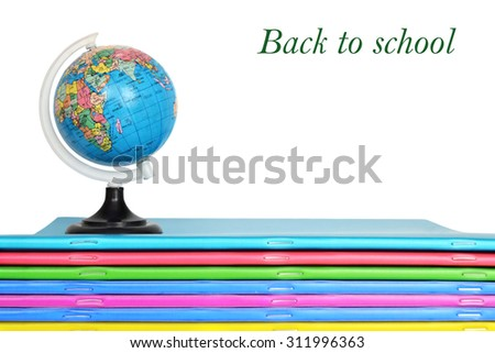 Back to school text, notebooks and globe isolated on white background - stock photo