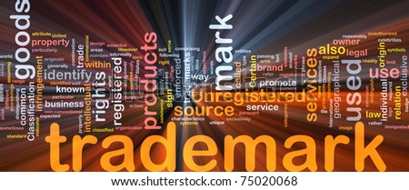 Background concept word cloud illustration of  trademark glowing light - stock photo