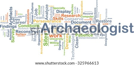 Background concept wordcloud illustration of archeologist - stock photo
