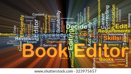 Background concept wordcloud illustration of book editor glowing light - stock photo