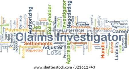 Background concept wordcloud illustration of claims investigator - stock photo