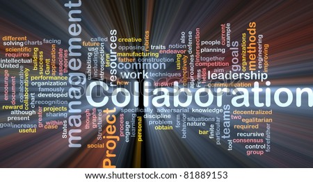 Background concept wordcloud illustration of Collaboration management cooperation glowing light - stock photo