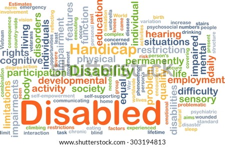 Background concept wordcloud illustration of disabled - stock photo