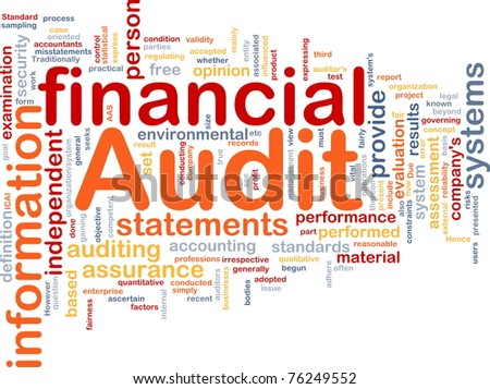 Background concept wordcloud illustration of financial audit - stock photo