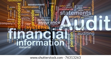 Background concept wordcloud illustration of financial audit glowing light - stock photo