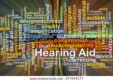 Background concept wordcloud illustration of hearing aid glowing light - stock photo