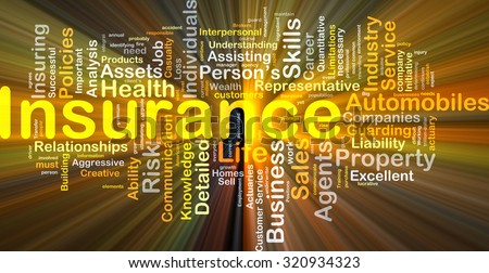 Background concept wordcloud illustration of insurance glowing light - stock photo