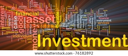 Background concept wordcloud illustration of investment glowing light - stock photo