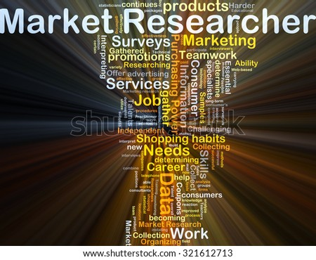 Background concept wordcloud illustration of market researcher glowing light - stock photo