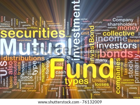 Background concept wordcloud illustration of mutual fund glowing light - stock photo