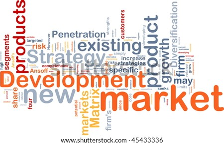 Background concept wordcloud illustration of new market development - stock photo