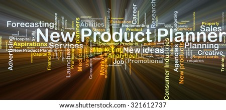 Background concept wordcloud illustration of new product planner glowing light - stock photo
