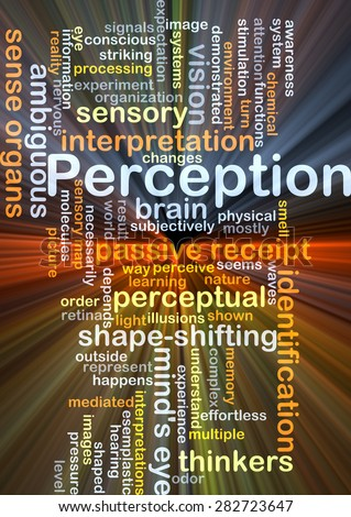 Background concept wordcloud illustration of perception glowing light - stock photo