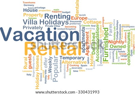 Background concept wordcloud illustration of vacation rental - stock photo