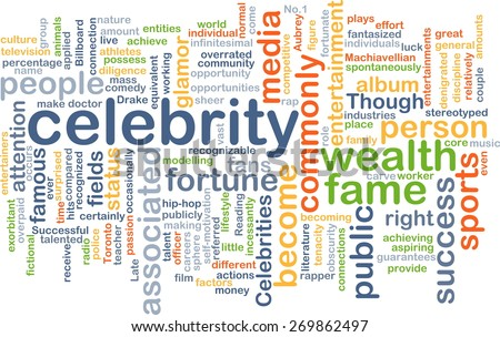 Background text pattern concept wordcloud illustration of celebrity - stock photo