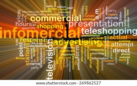 Background text pattern concept wordcloud illustration of infomercial glowing light - stock photo