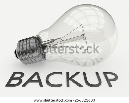 Backup - lightbulb on white background with text under it. 3d render illustration. - stock photo