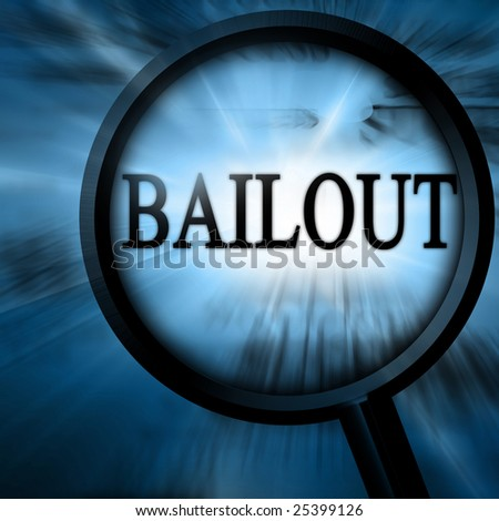 bailout with magnifier on a blue background - stock photo