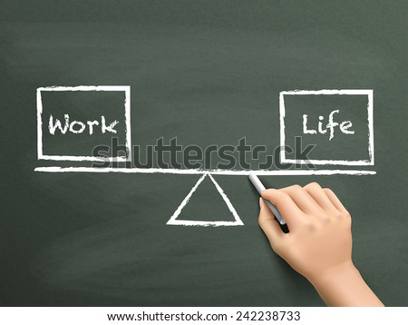 balance between work and life drawn by hand over chalkboard  - stock photo